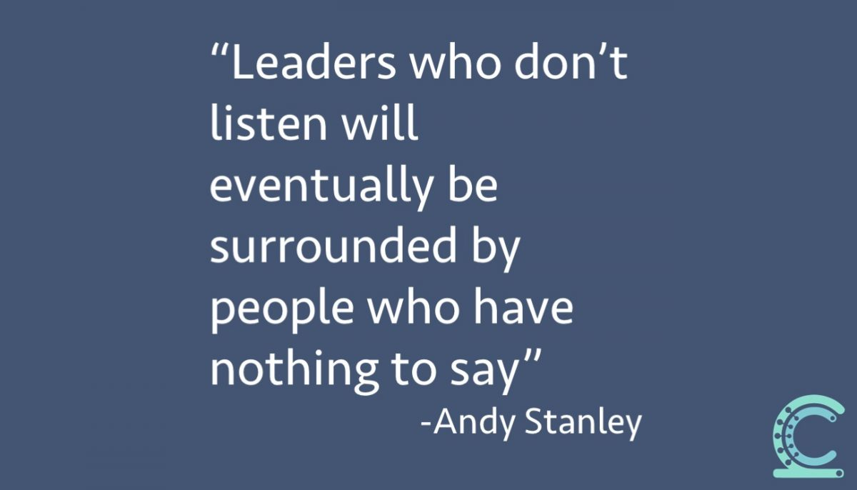 Stanley: Leaders who don't listen will eventually be surrounded by people who have nothing to say